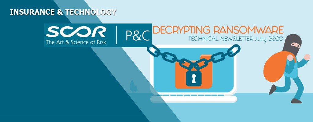 DECRYPTING RANSOMWARE - SCOR's vision on what is and how to fight ransomware attack risk