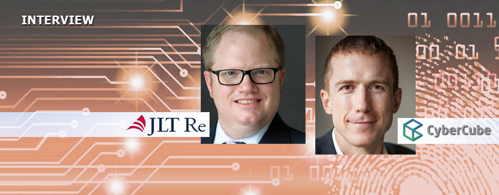 INTERVIEW:  David FLANDRO, Global Head of Analytics, JLT Re Pascal MILLAIRE, CEO, CyberCube